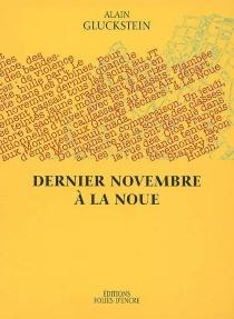 Dernier novembre à La Noue - AlainGluckstein
