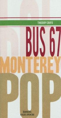 Bus 67, Monterey pop - ThierryCrifo