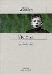 Victoire| Précédé de La guerre des juifs - HenrykGrynberg