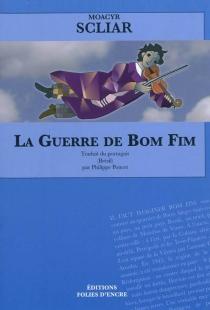 La guerre de Bom Fim - MoacyrScliar