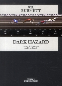 Dark Hazard - William Riley Burnett