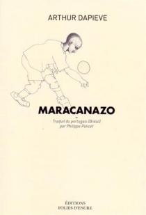 Maracanazo - ArthurDapieve