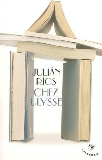 Chez Ulysse - JuliánRíos