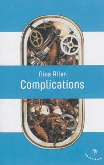 Complications - NinaAllan
