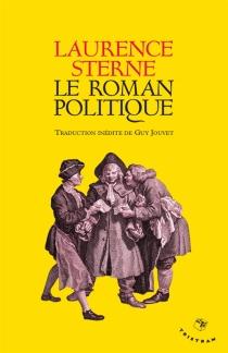 Le roman politique - LaurenceSterne