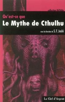 Qu'est-ce que le mythe de Cthulhu -