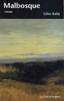 Malbosque - GillesBailly