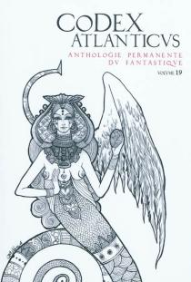 Codex atlanticus (Le), n° 19 - PhilippeGindre
