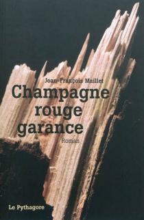 Champagne rouge garance - Jean-FrançoisMaillet