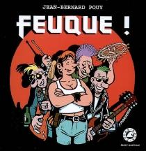 Feuque ! - Jean-BernardPouy