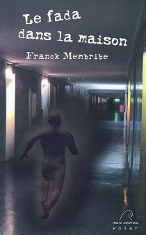 Le fada dans la maison - FranckMembribe