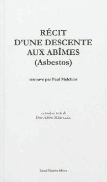 Récit d'une descente aux abîmes (Asbestos) -