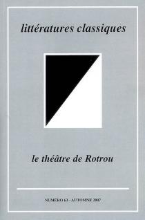 Littératures classiques, n° 63 -