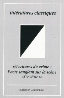 Littératures classiques, n° 67 -