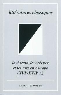 Littératures classiques, n° 73 -