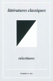 Littératures classiques, n° 74 -