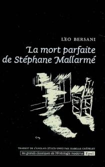 La mort parfaite de Stéphane Mallarmé - LeoBersani