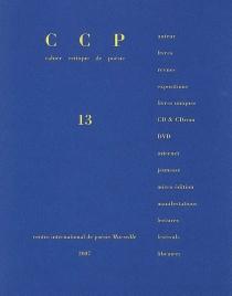 Cahier critique de poésie, n° 13 -