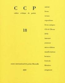 Cahier critique de poésie, n° 18 -