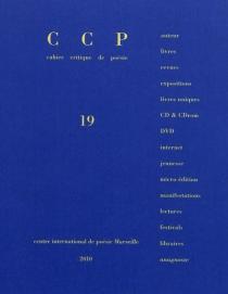 Cahier critique de poésie, n° 19 -