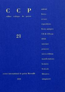 Cahier critique de poésie, n° 21 -