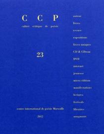 Cahier critique de poésie, n° 23 -