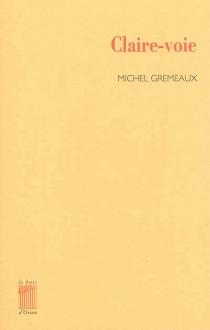 Claire-voie - MichelGremeaux