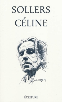 Céline - Philippe Sollers