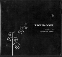 Troubadour : Thierry Col chante les poètes -