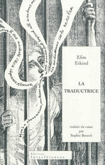La traductrice - Efim GrigorievitchEtkind