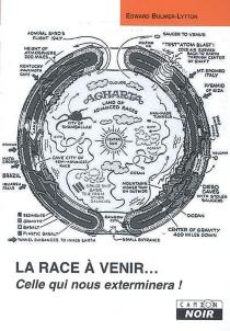 La race à venir... : celle qui nous exterminera ! - Edward George BulwerLytton