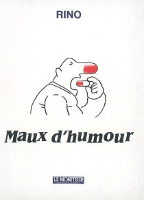 Maux d'humour - Rino