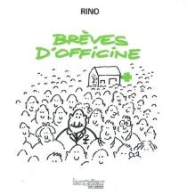 Brèves d'officine - Rino