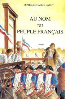 Au nom du peuple français - IsabelleCallis-Sabot