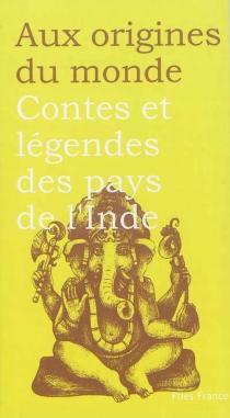 Contes et légendes des pays de l'Inde -