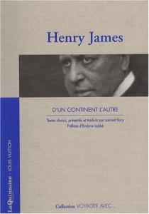 Voyager avec Henry James : d'un continent l'autre - HenryJames