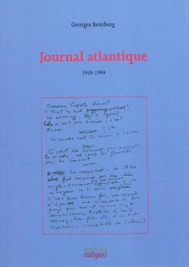 Journal Atlantique : 1959-1999 - Georges Bemberg