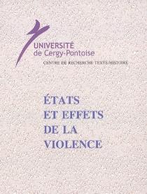 Etats et effets de la violence -