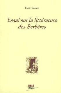 Essai sur la littérature des Berbères - HenriBasset
