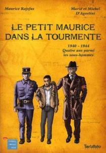 Le petit Maurice dans la tourmente - MichelD'Agostini