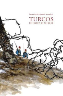 Turcos : le jasmin et la boue - Batist