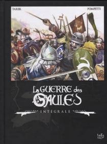 La guerre des Gaules : intégrale - VincentPompetti