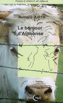 Le bonjour d'Alphonse - BernardJurth