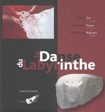 La danse du labyrinthe - Claude-JeanPoignant