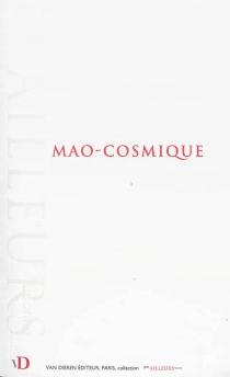 Mao-cosmique -