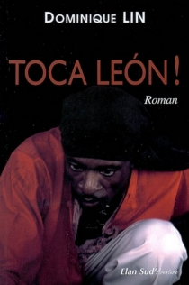 Toca Leon ! - Dominique Lin