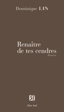 Renaître de tes cendres - DominiqueLin