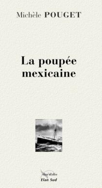La poupée mexicaine - MichèlePouget-Bernard