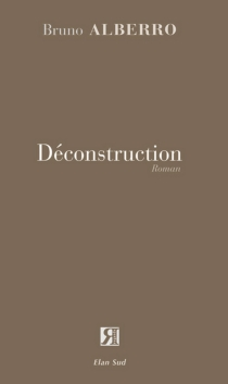 Déconstruction - Bruno Alberro