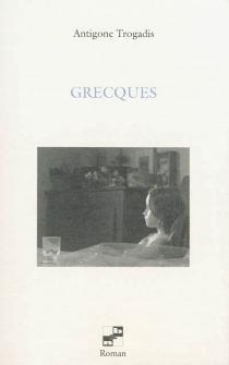 Grecques - AntigoneTrogadis